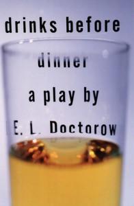 Drinks Before Dinner - E.L. Doctorow