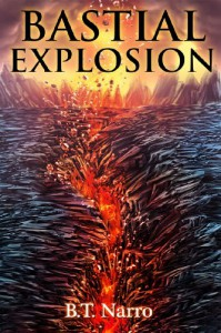 Bastial Explosion - B.T. Narro