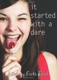 It Started with a Dare - Lindsay Faith Rech