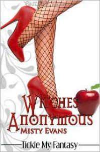 Witches Anonymous - Misty Evans