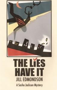 The Lies Have It - Jill Edmondson