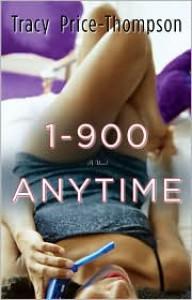 1-900-A-N-Y-T-I-M-E: A Novel - Tracy Price-Thompson