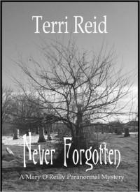 Never Forgotten - Terri Reid