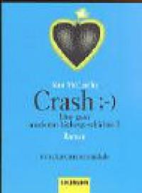 Crash. Eine Ganz Moderne Liebesgeschichte 3 - Nan  McCarthy