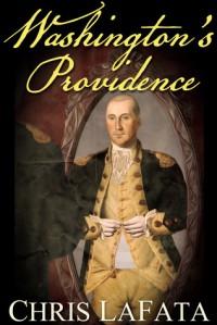 Washington's Providence - Chris LaFata