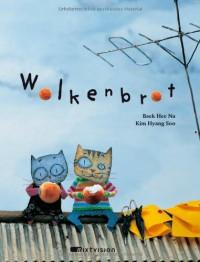 Wolkenbrot - Hee-na Baek, Hyang-Soo Kim, Christina Youn-Arnoldi