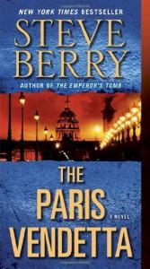 The Paris Vendetta: A Novel - Steve Berry