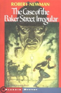 The Case of the Baker Street Irregular - Robert  Newman