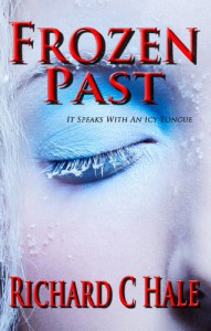 Frozen Past (Jaxon Jennings Book 1) - Richard C Hale
