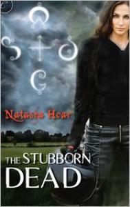 The Stubborn Dead (Lost Souls #1) - Natasha Hoar