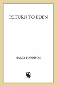 Return to Eden  - Harry Harrison