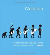 iVolution: Cartoons für Apple-Fans - Michael Holtschulte