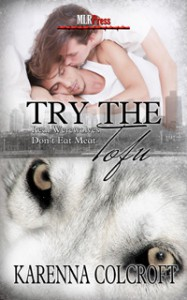 Try the Tofu - Karenna Colcroft