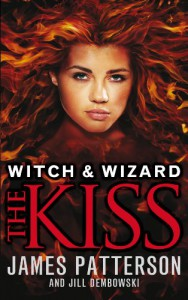 Witch & Wizard: The Kiss - James Patterson