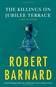 The Killings on Jubilee Terrace: A Novel of Suspense - Robert Barnard