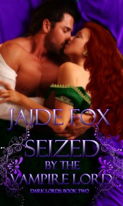 Seized by the Vampire Lord  - Jaide Fox