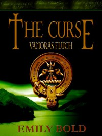The Curse - Vanoras Fluch - Emily Bold