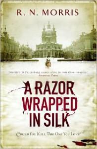 A Razor Wrapped in Silk (Porfiry Petrovich , #3) - R.N. Morris