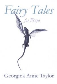 Fairy Tales for Freya - Georgina Anne Taylor
