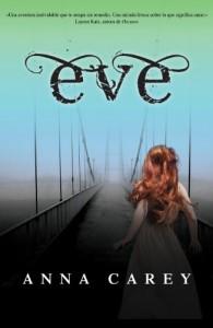 Eve (Spanish Edition) - Anna Carey