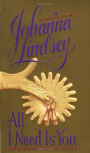 All I Need Is You - Johanna Lindsey