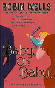 Baby, Oh Baby! - Robin  Wells