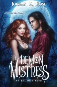 The Demon Mistress - Jordan K. Rose