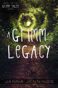 A Grimm Legacy - Janna Jennings