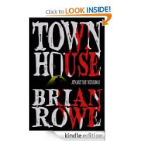 Townhouse - Brian Rowe