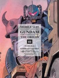 Mobile Suit Gundam: The Origin, Vol. 3: Ramba Ral - Hajime Yatate, Yoshiyuki Tomino, Yoshikazu Yasuhiko