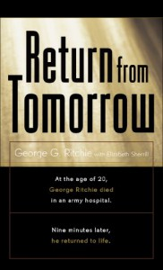 Return from Tomorrow - George G. Ritchie, Elizabeth Sherrill