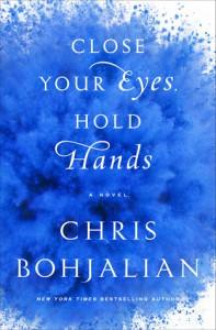 Close Your Eyes, Hold Hands - Chris Bohjalian