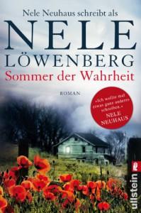 Sommer der Wahrheit: Nele Neuhaus schreibt als Nele Löwenberg - Nele Löwenberg