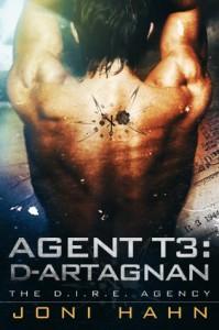 Agent T3: d'Artagnan (Sci Fi Romance) (The D.I.R.E. Agency) - Joni Hahn