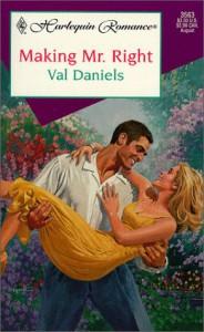 Making Mr. Right - Val Daniels, Alfie Thompson