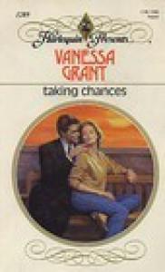 Taking Chances - Vanessa Grant