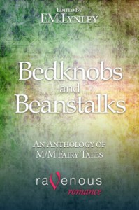 Bedknobs & Beanstalks: Anthology of Gay Erotic Fairy Tales - E.M. Lynley