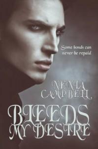 Bleeds My Desire (Blood Bonds) - Nenia Campbell