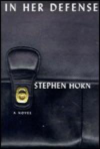 In Her Defense - Stephen Horn