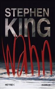 Wahn - Stephen King, Wulf Bergner