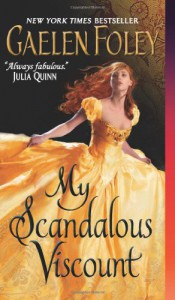 My Scandalous Viscount - Gaelen Foley