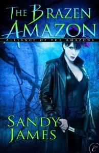 The Brazen Amazon - Sandy James