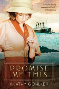 Promise Me This - Cathy Gohlke