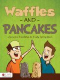 Waffles and Pancakes - Cindy Springsteen