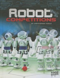 Robot Competitions - Christopher Forest