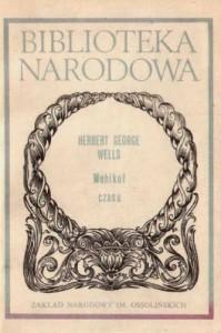 Wehikuł czasu - Feliks Wermiński, Herbert George Wells