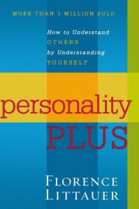 Personality Plus: How to Understand Others by Understanding Yourself - Florence Littauer