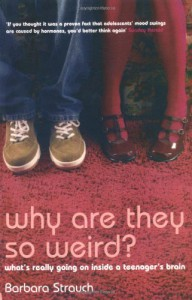 Why Are They So Weird? - Barbara Strauch