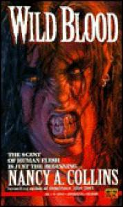 Wild Blood - Nancy A. Collins