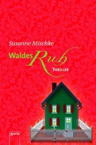 Waldesruh - Susanne Mischke